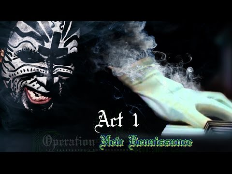 Tech N9ne & Anonymous Presents: The Phantom of The Opera [Act 1 to #OpNewRenaissance ] short version