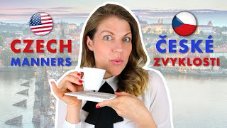 WHAT AMERICANS CAN LEARN FROM CZECHIA (Czech manners and habits that are more polite than Americans)