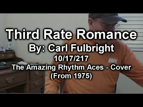 Third Rate Romance - Amazing Rhythm Aces Cover - YouTube