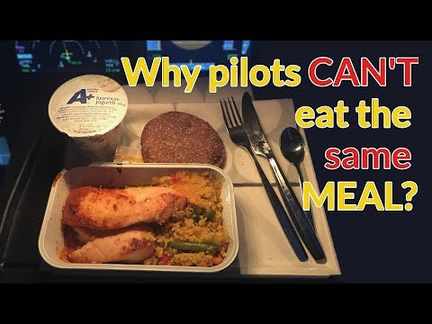 WHY PILOTS CAN´T eat the SAME MEAL? Food Poisoning Explained by CAPTAIN JOE