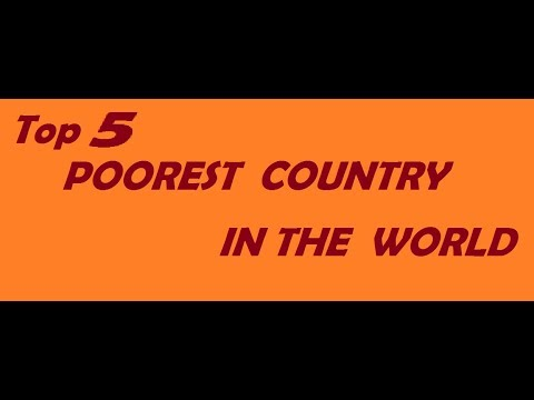 Poorest Countries In The World LATEST Report HD Top - Top 10 most poorest countries in the world