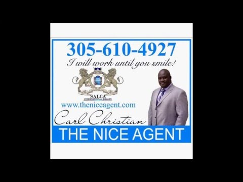 Selling your home? Call Me Carl E Christian The Nice Agent (305)610-4927
