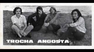 Trocha Angosta - Te Quise Pero Me Arrepi...