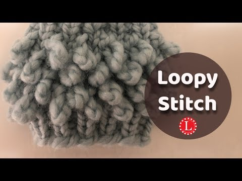 LOOM KNITTING Stitches Pattern -  Loopy Stitch for any Knitting Loom