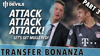Attack, Attack, Attack! | Transfer Bonanza - Part 2 | Manchester United
