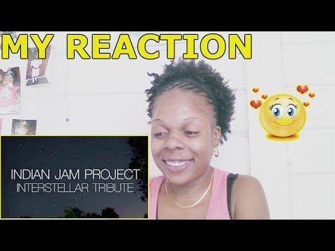 Interstellar Theme Music (Indian Version)   Tushar Lall   The Indian Jam Project   REACTION