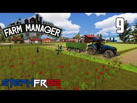 Farm Manager 2018 - Let's Play Ep9 - On se fait beaucoup d'argent - FR PC