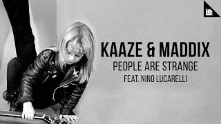 Play People Are Strange (feat. Maddix & Nino Lucarelli)