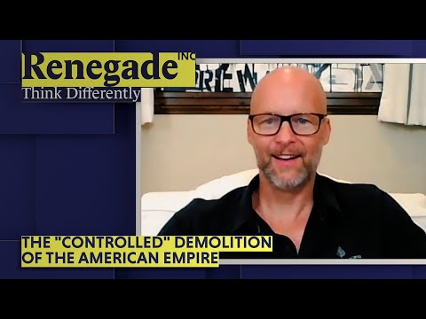"""Renegade Inc   The """"Controlled"""" Demolition of the American Empire"""