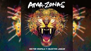 Doctor Krapula Ft. Celso Piña, Gustavo Cordera y La Caravana Mágina - Selva Cumbia (Ama-Zonas)