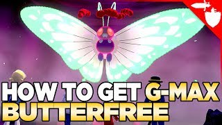 LIMITED TIME EVENT - How To Get Gigantamax Butterfree in Pokemon Sword and Shield