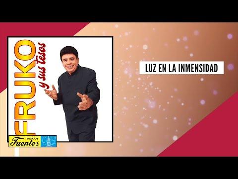 Luz En La Inmensidad - Fruko y Sus Tesos / Discos Fuentes [Audio]