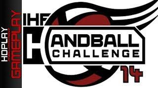 IHF Handball Challenge 14 Gameplay - A Handball Game, Really?
