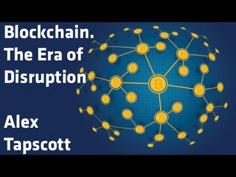 """Blockchain. The Era of Disruption"" - Alex Tapscott"