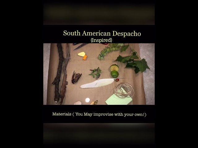 Making a Despacho for 'New Beginnings'