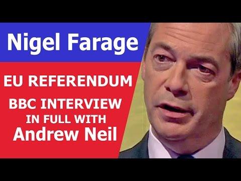 IN FULL - Andrew Neil vs Nigel Farage #BREXIT - Leave or Remain Interview. 2016 EU Referendum.
