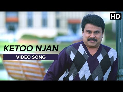 Ketoo Nijan - Video Song | Life of Josutty | Dileep | Sangeeta Prabhu, Najim Arshad