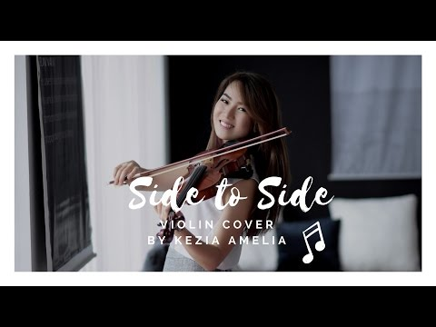 Side to Side (Ariana Grande ft Nicki Minaj) - Violin Cover by Kezia Amelia
