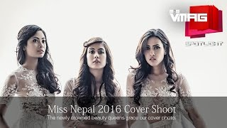 Miss Nepal 2016 Cover Shoot