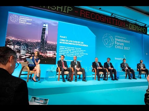 Panel I de Investment Forum 2017: Chile en los ojos de los inversionistas
