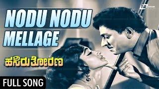 Download Hindi Video Songs - Nodu Nodu Mellage | Hasiru Thorana-ಹಸಿರುತೋರಣ | Dr Rajkumar, Bharathi | Kannada Song