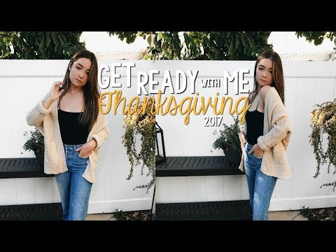 Get Ready With Me: Thanksgiving 2017 | McKenzie Luskey