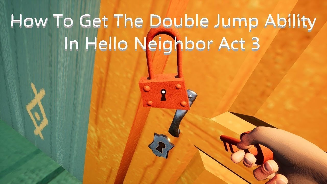 Hello Neighbor Act 3 Related Keywords & Suggestions - Hello