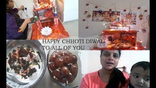 Chhoti Diwali Celebrations vlog 2017  || A Day In My Life | |Diwali  special || home decoration