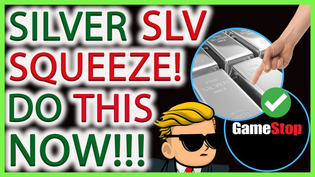 SILVER SHORT SQUEEZE 2021 EXPLAINED! DO THIS NOW! GAMESTOP, AMC, NOK, SLV STOCK NEWS & ANALYSIS
