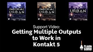 Getting Multiple Outputs in Kontakt 5 to WORK!