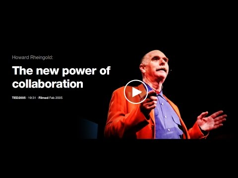 """""""The New Power Of Collaboration"""" Howard Rheingold at TED"""