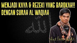 Download Menjadi KAYA & REZEKI Yang BAROKAH!! Dengan Surah Al Waqiah 7x Mp3