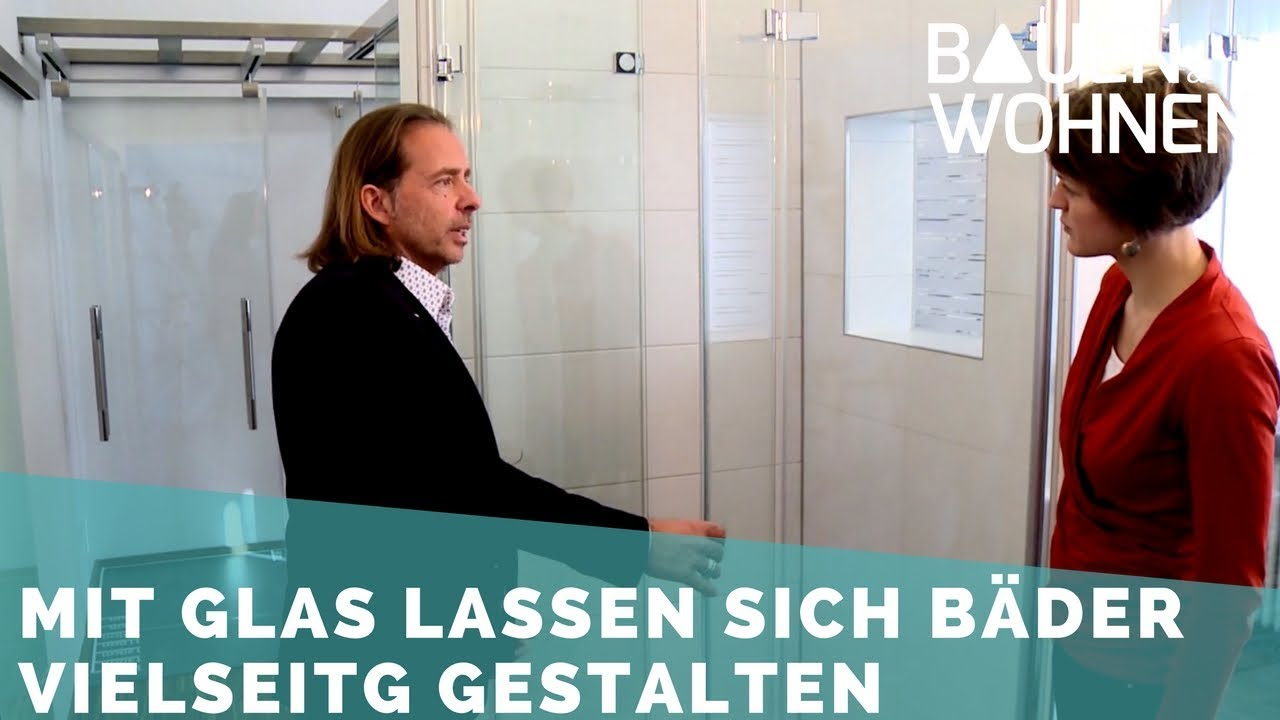 Glas im Badezimmer – Glaswand statt Fliesen - YouTube