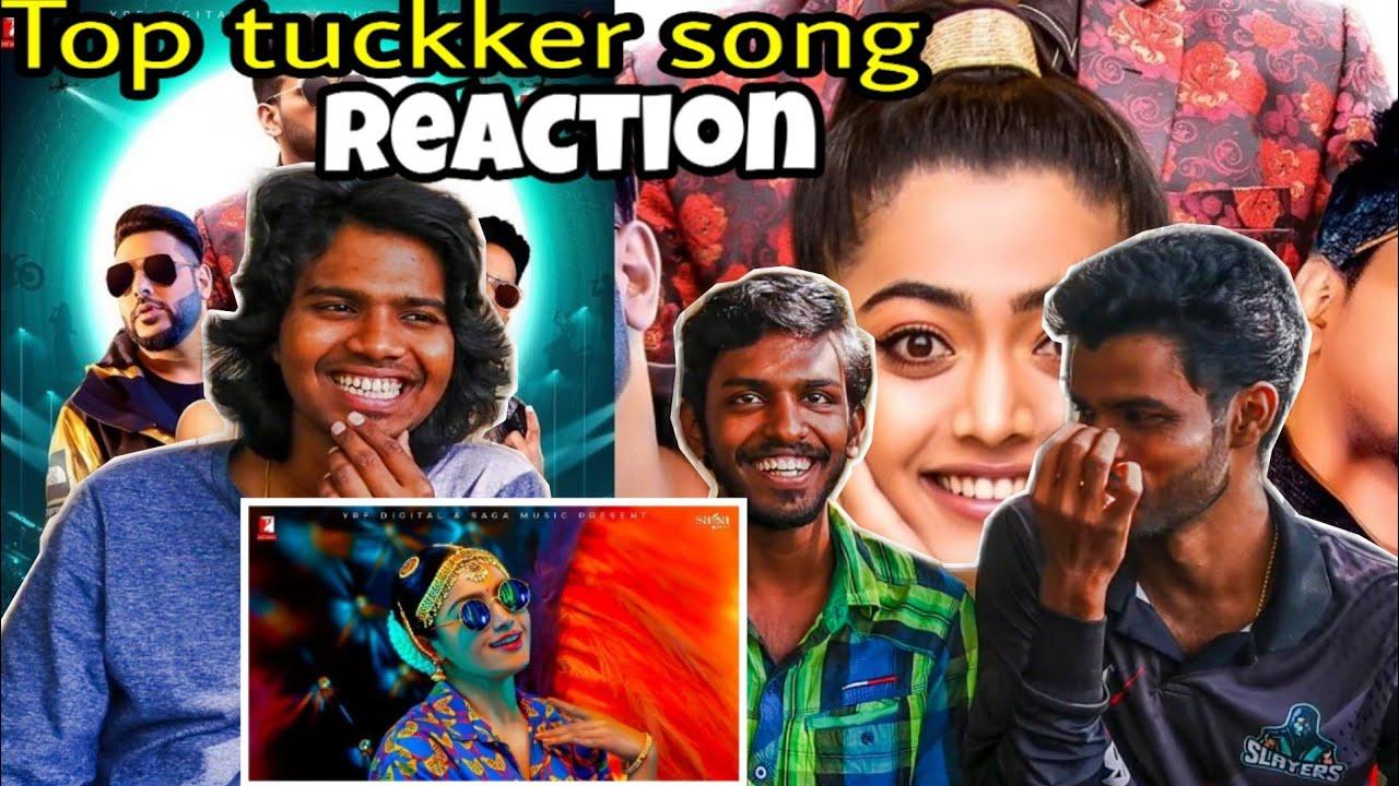 Download TOP TUCKER SONG REACTION  in tamil   BADSHAH TOP Tucker  RASHMIKA & YUVAN   REACTION roast
