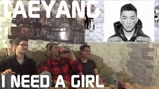 Taeyang - I Need a Girl Music Video Reaction, Non-Kpop Fan Reaction [HD]
