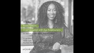 FARAI SIMOYI IN CONVERSATION WITH AYA KOUDOUNARIS