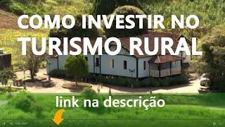 Turismo Rural no Espírito Santo [Exemplo a ser seguido]