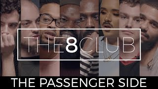 The 8 Club // The Passenger Side // Ep 2