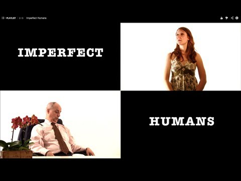 Imperfect Humans