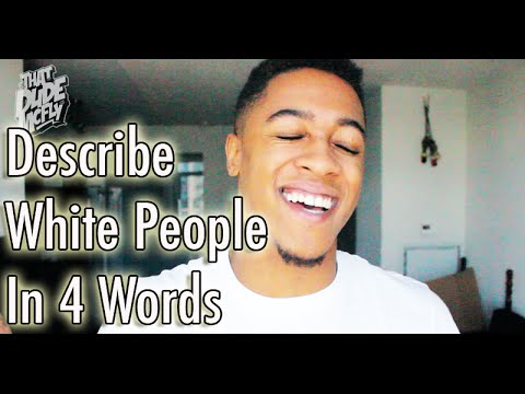 iTweeted: DESCRIBE WHITE PEOPLE IN 4 WORDS