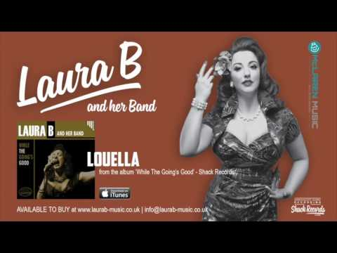 Laura B And Her Band | Louella - Album Track