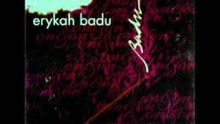Erykah Badu - No Love (1997)