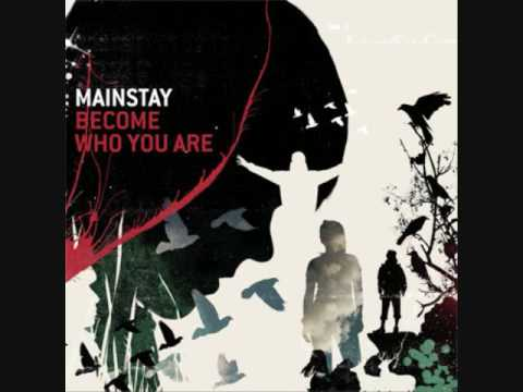 Mainstay When you come down