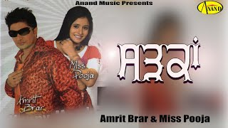 Sadkan Amrit Brar & Miss Pooja [ Official Video ] 2012 - Anand Music