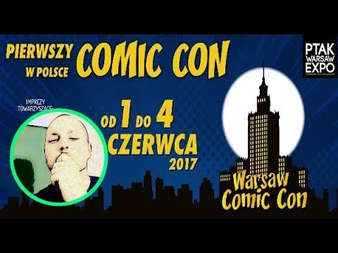 Warsaw Comic Con 2017 - wrażenia z imprezy.
