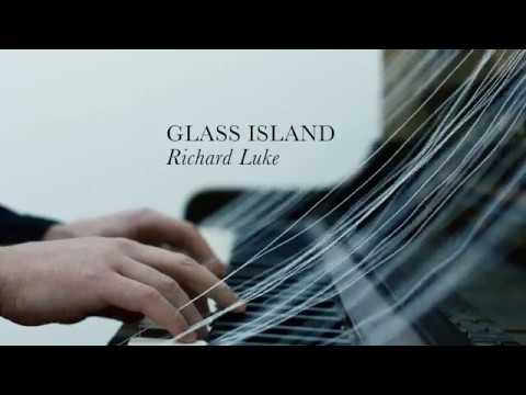 Richard Luke, Glass Island Teaser Mp3