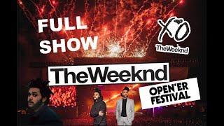 THE WEEKND - FULL SHOW I OPENER FESTIVAL 2017 I GOPRO HD