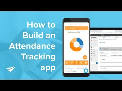How To Build A Custom Attendance Tracking App Without Code [2019]