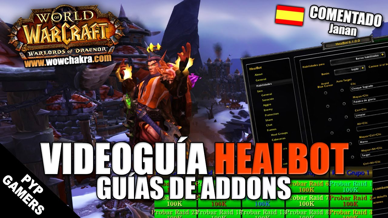 Guía del addon Healbot | WoW World of Warcraft - Video - ViLOOK