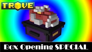 TROVE - Box opening special so pray to the RNG gods : 24 Ancient, 17 Manta and 21 Miners xD